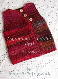 Asymmetric Toddler Vest | Free pattern by Pasta & Patchwork