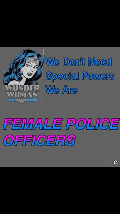 Loud proud female officer I get the job done just as well if not better at times than my male counterpart Police Officer Quotes, Female Police Officers, Police Quotes, Police Love, Blue Line Police, Support Police, Cops Humor, Female Cop, Future Career