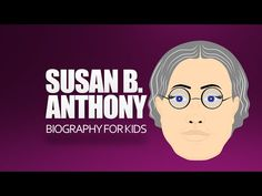 Have Fun with history and learn about Susan B. Anthony. Here's a Susan B. Anthony for Kids Cartoon - YouTube