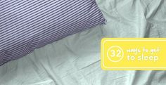 32 Solutions for When You Can't Sleep   Greatist
