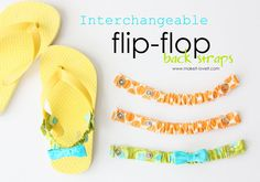 Interchangeable Flip Flop Back Straps DIY: when those lip flops don't seem to stay on those little toes.  www.makeit-loveit.com