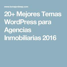 20+ Mejores Temas WordPress para Agencias Inmobiliarias 2016
