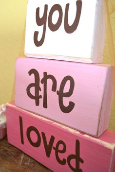 You Are Loved wooden block