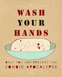 Wash Your Hands or Zombies // Typographic Print, Bathroom Decor, Kitchen Decor, Funny Reminder Poster, Halloween Decoration