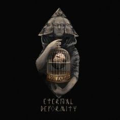 Eternal Deformity - No Way Out - 4.5/5 Sterne