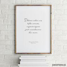 na ścianę-Plakat MAŁY KSIĄŻĘ cytat #3 A4 Nursery Prints, Nursery Art, Nursery Decor, Nursery Ideas, Script, Have Courage And Be Kind, You're My Favorite, Home Quotes And Sayings, Home Decor Wall Art