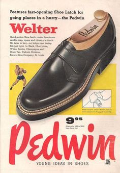 Vintage Clothes/ Fashion Ads of the (Page Vintage Fashion 1950s, Vintage Men, Victorian Fashion, Vintage Style, Vintage Shoes, Vintage Outfits, Shoe Advertising, Steampunk Top Hat, Shoes Ads