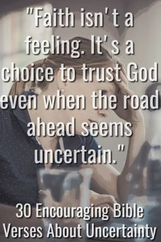 """Faith isn't a feeling. It's a choice to trust God even when the road ahead seems uncertain. Encouraging Bible Verses, Bible Encouragement, Prayer Quotes, Faith Quotes, Godly Quotes, Morning Bible Quotes, 100 Life Hacks, Isaiah 25, Together Quotes"