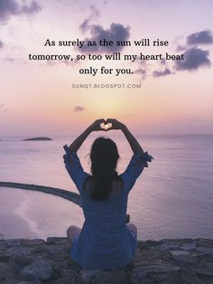 SunQuotes: As surely as the sun will rise tomorrow, so too will my heart beat only for you. Quotes About Love And Relationships, Relationship Quotes, Sunrise Quotes, Responsive Grid, Best Love Quotes, Heart Beat, Blogger Templates, In A Heartbeat, Beautiful Words