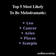 Zodiac signs: Top 5 Most Likely To Be Melodramatic