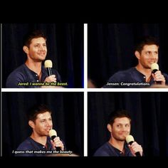 You are the beauty, Jensen.