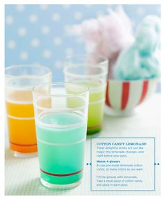 Cotton Candy Lemonade place a piece of cotton candy in the lemonade to color and flavor clever idea would be fun for a childs party