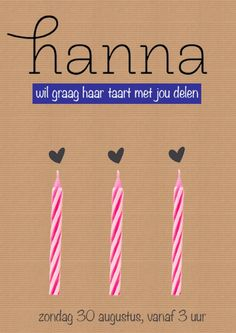 Uitnodiging verjaardag van Hanna. 3 jaar. Little Man Birthday, Happy Birthday, Birthday Parties, Happy B Day, Childrens Party, Diy Cards, Baby Kids, Invitations, How To Plan