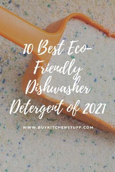 In a world that understandably demands us to 'go green' every day, it may be quite challenging to figure out how you, a typical consumer, can play your part. A popular choice these days, both for the planet and one's own health, is making the switch to eco-friendly dishwasher detergents. Find the 10 Best Eco-Friendly Dishwasher Detergent of 2021 at Buykitchenstuff. Best Dishwasher Detergent, Played Yourself, Eco Friendly, Popular, Canning, Health, Green, Health Care, Popular Pins