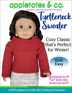 Turtleneck Sweater Sewing Pattern for 18 Inch Dolls The beautiful Amalie Outfit sewing pattern for 18 Doll Sewing Patterns, Pattern Sewing, American Girl Diy, Doll Wardrobe, 18 Inch Doll, Girl Dolls, Ag Dolls, Doll Clothes, Turtle Neck