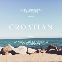 Croatian Language Learning Resources | Eurolinguiste