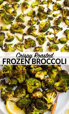 Roasted Frozen Broccoli - Fast, Easy Method for Crispy Frozen Vegetables