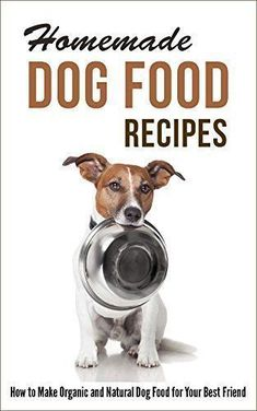 Homemade Dog Food Recipes: How to Make Organic and Natural Dog Food for Your Best Friend Your Guide To Preparing Health Dog Food Recipes Your dog's health relies so much on the kind of food that you feed him or her. This is Read more dogpoundspot. Food Dog, Make Dog Food, Best Dog Food, Puppy Food, Homemade Dog Food, Cat Food, Best Organic Dog Food, Natural Dog Food, Dog Biscuit Recipes