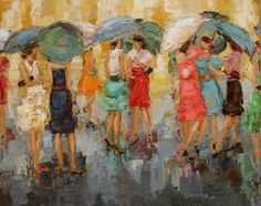 Painting of a group of women holding umbrellas in the rain / Kathryn Morris Trotter - American Impressionist Knife painter Kathryn Morris, Illustrations, Illustration Art, Pallette Knife Painting, Palette Knife, Umbrella Art, Umbrella Painting, Rain Art, Fashion Painting