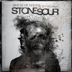 """Stone Sour create their best, and in parts heaviest, material yet, on their latest album, """"House of Gold and Bones, Part 1,"""" released via Roadrunner Records."""