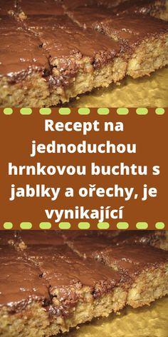 Recept na jednoduchou hrnkovou buchtu s jablky a ořechy, je vynikající Retro, Food, Kuchen, Essen, Meals, Retro Illustration, Yemek, Eten