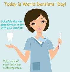 March 6th is World Dental Day! A HUGE thank you to all dentists who make better smiles, take away pain and give confidence.