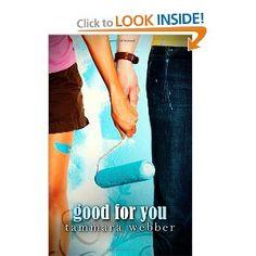 Good For You (Between the Lines #3) Tammara Webber