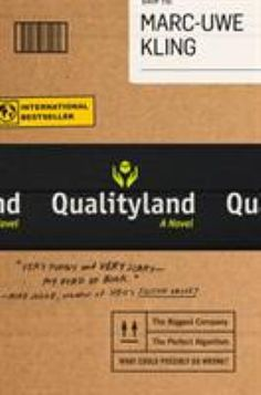 Welcome to QualityLand, the best country on Earth. Here, a universal ranking system determines the social advantages and career opportunities of every member of society receives a product from TheShop that he absolutely, positively knows he does not want, and which he decides, at great personal cost, to return. The only problem: doing so means proving the perfect algorithm of TheShop wrong, calling into question the very foundations of QualityLand itself.