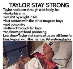 #StayStrongTaylor. :'( OMG! Taylor, I love u so much. I never knew what u went through, as they say; ur smile doesn't mean u have a perfect life. I will stand strong for u, babe. Luv u!