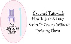 Tired of getting your starting chain all twisted up when crocheting in the round? This trick on how to join a long series of chains will change everything.
