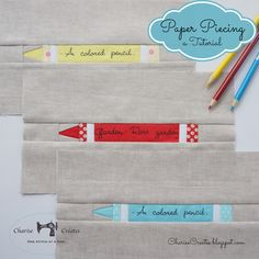 Charise Creates: Paper Piece a Crayon ~ A Beginning Foundation Paper Piecing Tutorial!