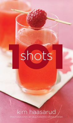 For more ideas about how to take shots like a grown-up, check out 101 Shots. | 13 Vodka Shots You'll Actually Want To Take