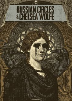 Chelsea Wolfe + Russian Circles | that would've been really cool to go to