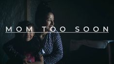 Mom too Soon - Documentary (Extended) Too Soon, Adolescence, Investigations, Documentary, Pregnancy, Change, Mom, The Documentary, Study