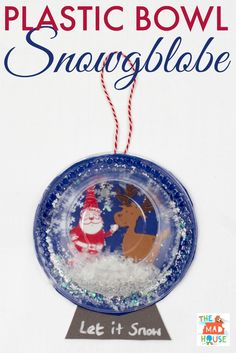 This plastic bowl snow globe is fun to make with kids and contains no water or glass so is great in a classroom too