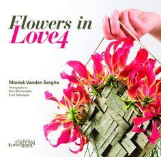 Новая книга по высокой флористике - Flowers in Love 4 Собрание произведений Моник Ванден Берге (Бельгия)