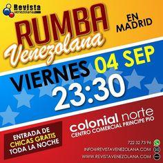 Baila y disfruta de #LaRumbaVenezolana en Madrid! Recuerda subir tus fotos a @instagram y etiquetarnos porque esta noche las chicas entran gratis. Te invita: Revista Venezolana el medio de comunicación de todos los venezolanos en el exterior en especial Madrid.  #Party #Viernes #Fiesta #Venezuela #VenezuelaYEspaña #Madrid #Dance