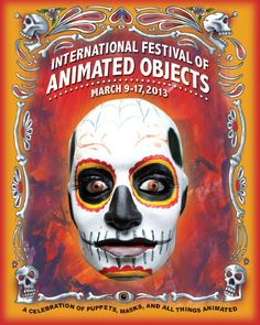2013 Festival Program Program for the 2013 International Festival of Animated Objects, presented by the Calgary Animated Object Society.