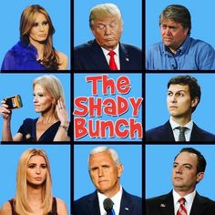 Trump, The Shady Bunch Crooked Pervert Donnie and his Fascist party Caricatures, Donald Trump, Before Us, Just In Case, I Laughed, Funny Pictures, Funny Pics, Hilarious, It's Funny