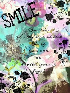 Give away a smile...it's free!