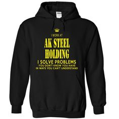 I work at AK STEEL HOLDING T-Shirts, Hoodies. VIEW DETAIL ==► https://www.sunfrog.com/LifeStyle/I-work-at-AK-STEEL-HOLDING-3995-Black-6508558-Hoodie.html?id=41382