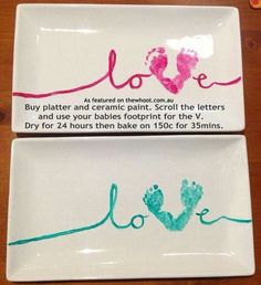 Buy platter and ceramic paint. Scroll the letters and use your baby's footprints for the V. Dry for 24 hours then bake for 35 minutes at 300 F.