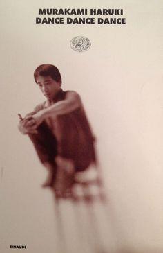 Murakami Haruki, dance dance dance (Einaudi - I Coralli, 1998)