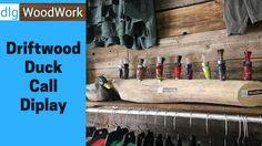 Driftwood Duck Call Display - YouTube
