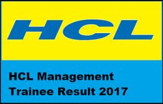 Hightlightsforeducation: HCL Management Trainee 2017 Result