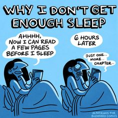 Why I don't get enough sleep...