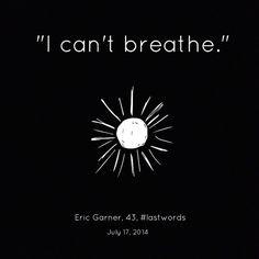 """Autuado pela venda ilegal de cigarros, Eric foi abordado por policiais, que o prenderam literalmente pelo pescoço. O homem, que sofria de asma, tentou avisar, dizendo """"eu não consigo respirar"""", mas o alerta foi em vão e ele morreu. Segundo o laudo, o sufocamento foi o fator determinante para sua morte."""