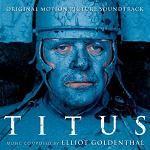 Elliot Goldenthal: Titus soundtrack album CD cover