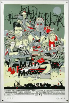 Mad Max 2. it is the best of the bunch.