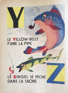 My Vintage Avenue !!! 50's and 60's illustrations !!!: A.B.C. Alphabet des petits poissons et des gros, illustrated by Maurice Lorrain in 1944-45.